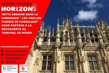 Les vieilles pierres du Tribunal de Rouen